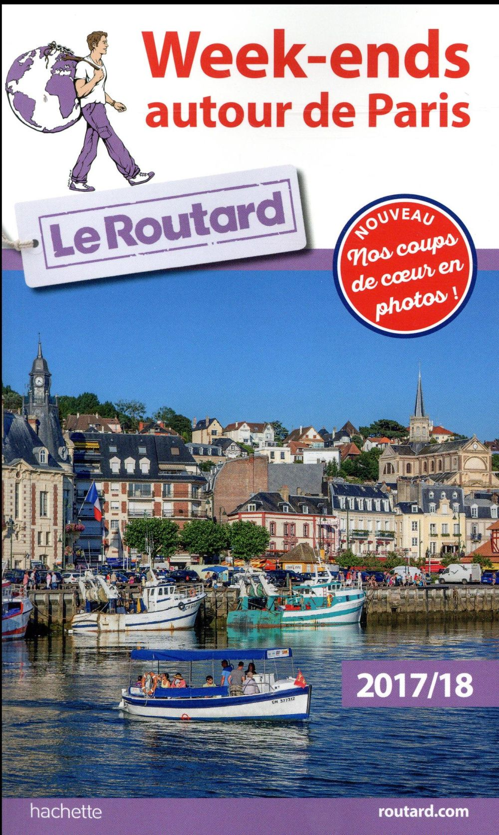 GUIDE DU ROUTARD WEEK-ENDS AUTOUR DE PARIS 201718